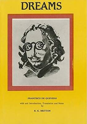 Francisco de Quevedo: Dreams and Discourses (Hardback)