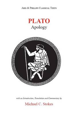Plato: Apology - Aris & Phillips Classical Texts (Paperback)