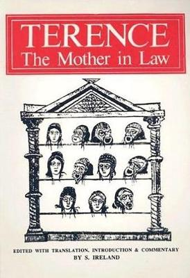 Terence: The Mother-in-Law - Aris & Phillips Classical Texts (Paperback)