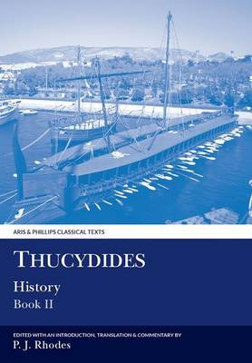 Thucydides History Book II - Aris & Phillips Classical Texts (Paperback)