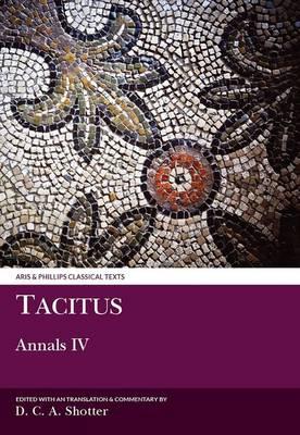 Tacitus: Annals IV - Aris & Phillips Classical Texts (Paperback)