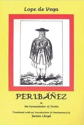 Lope de Vega: Peribanez and the Comendador of Ocana (Paperback)
