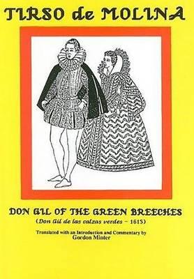Tirso de Molina: Don Gil of the Green Breeches (Hardback)