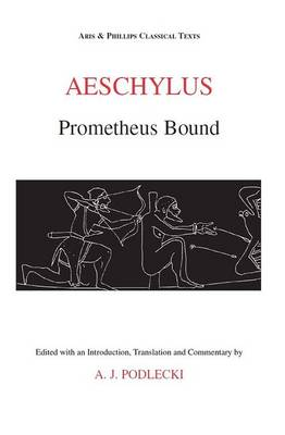 Aeschylus: Prometheus Bound - Aris & Phillips Classical Texts (Paperback)