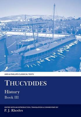 Thucydides: History, Book III - Aris & Phillips Classical Texts (Paperback)
