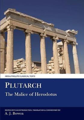 Plutarch: Malice of Herodotos - Aris & Phillips Classical Texts (Paperback)