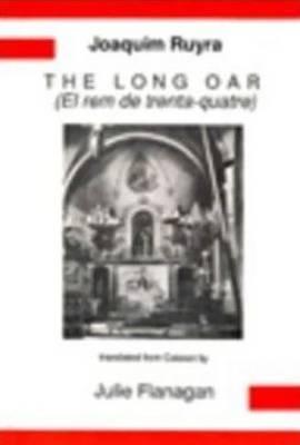 Joaquim Ruyra: The Long Oar - Aris & Phillips Hispanic Classics (Paperback)