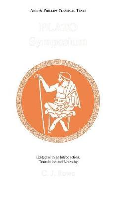 Plato: Symposium - Aris & Phillips Classical Texts (Paperback)
