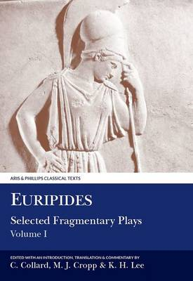 Euripides: Selected Fragmentary Plays I - Aris & Phillips Classical Texts (Paperback)