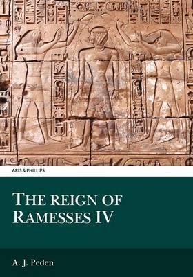 The Reign of Ramesses IV - Aris & Phillips Classical Texts (Paperback)