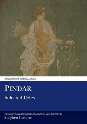 Pindar: Selected Odes - Aris & Phillips Classical Texts (Hardback)