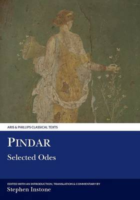Pindar: Selected Odes - Aris & Phillips Classical Texts (Paperback)