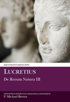 Lucretius: De Rerum Natura III - Aris & Phillips Classical Texts (Paperback)
