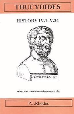 Thucydides: History IV 1-V 24 - Aris & Phillips Classical Texts (Hardback)