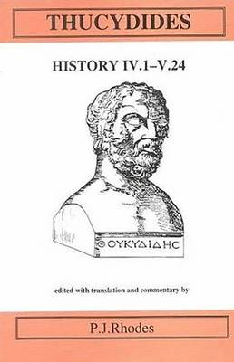 Thucydides: History IV 1-V 24 - Aris & Phillips Classical Texts (Paperback)