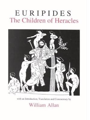 Euripides: The Children of Heracles - Aris & Phillips Classical Texts (Hardback)