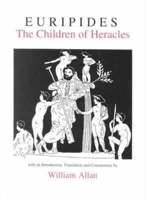 Euripides: The Children of Heracles - Aris & Phillips Classical Texts (Paperback)