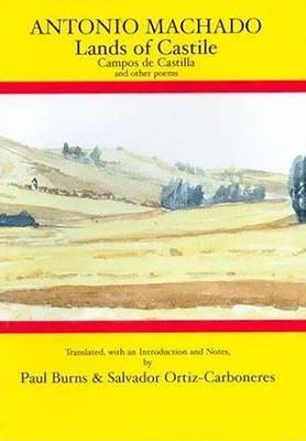 Lands of Castile and Other Poems - Hispanic Classics (Hardback)