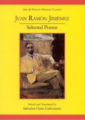 Juan Ramon Jimenez: Selected Poems (Poesias Escogidas) - Hispanic Classics (Paperback)