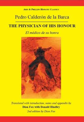 Calderon The Physician of his Honour (Paperback)