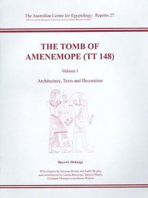 The Tomb of Amenemope at Thebes (TT 148) Volume 1 - ACE Reports 27 (Paperback)