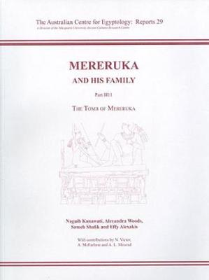 Mereruka and his Family Part III.1 - ACE Reports 29 (Paperback)