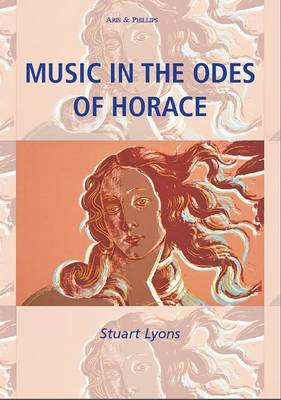 Music in the Odes of Horace (Hardback)