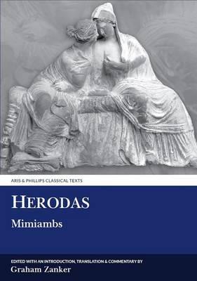 Herodas: Mimiambs - Aris & Phillips Classical Texts (Paperback)