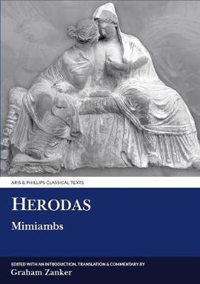 Herodas: Mimiambs - Aris & Phillips Classical Texts (Hardback)