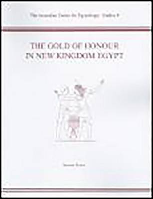 The Gold of Honour in New Kingdom Egypt (Paperback)