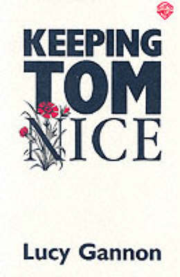 Keeping Tom Nice (Paperback)