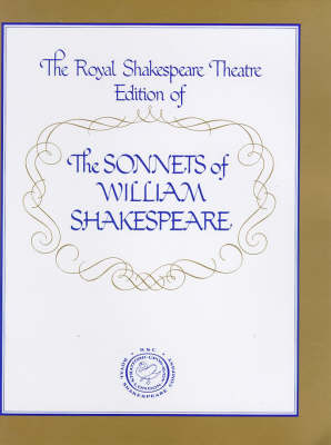 The Sonnets: Royal Shakespeare Theatre Edition (Hardback)