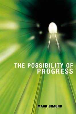The Possibility of Progress (Hardback)