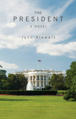The President: A Political Novel (Paperback)