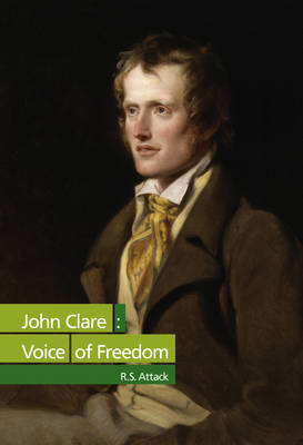 John Clare: Voice of Freedom (Paperback)