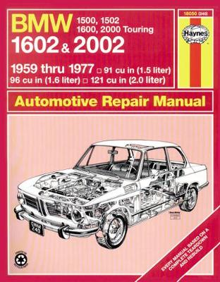 BMW 1500, 1502, 1600, 1602, 2000 & 2002 (59 - 77) Up To S * (Paperback)