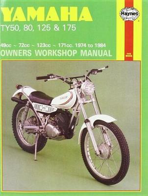 Yamaha TY50, 80, 125 and 175 1974-84 Owner's Workshop Manual - Motorcycle Manuals (Paperback)