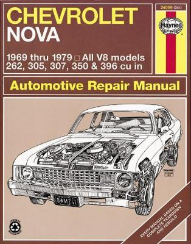 Chevrolet Nova 1969-79 Owner's Workshop Manual (Hardback)
