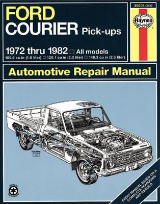 Ford Courier Pick-Up (72 - 82) (Paperback)