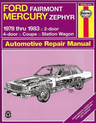 Ford Fairmont and Mercury Zephyr 1978-83 Owner's Workshop Manual (Paperback)