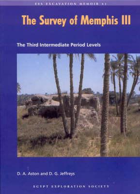 The Survey of Memphis: Third Intermediate Period Levels Pt. 3 (Paperback)