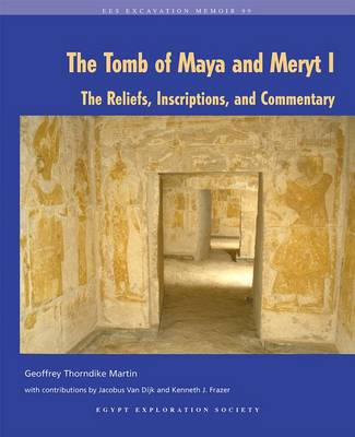 The Tomb of Maya and Meryt: No. 1: The Reliefs, Inscriptions, and Commentary (Hardback)