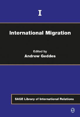 International Migration - Sage Library of International Relations (Hardback)