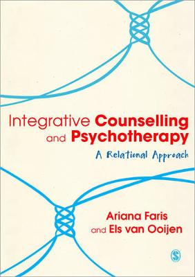 Integrative Counselling & Psychotherapy: A Relational Approach (Paperback)