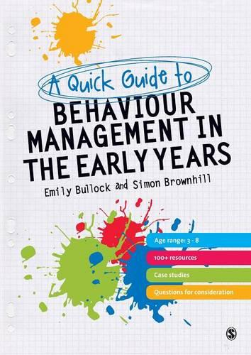 A Quick Guide to Behaviour Management in the Early Years (Paperback)