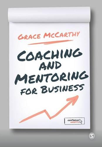 Coaching and Mentoring for Business (Paperback)