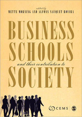Business Schools and their Contribution to Society (Paperback)