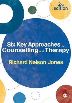Six Key Approaches to Counselling and Therapy (Paperback)