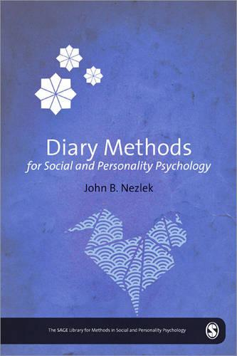 Diary Methods - The SAGE Library of Methods in Social and Personality Psychology (Hardback)