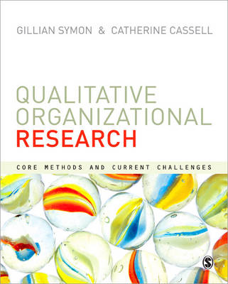 Qualitative Organizational Research: Core Methods and Current Challenges (Paperback)